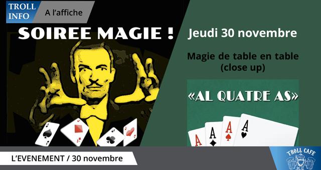 Soirée Magie !!!! avec «Al Quatre As»